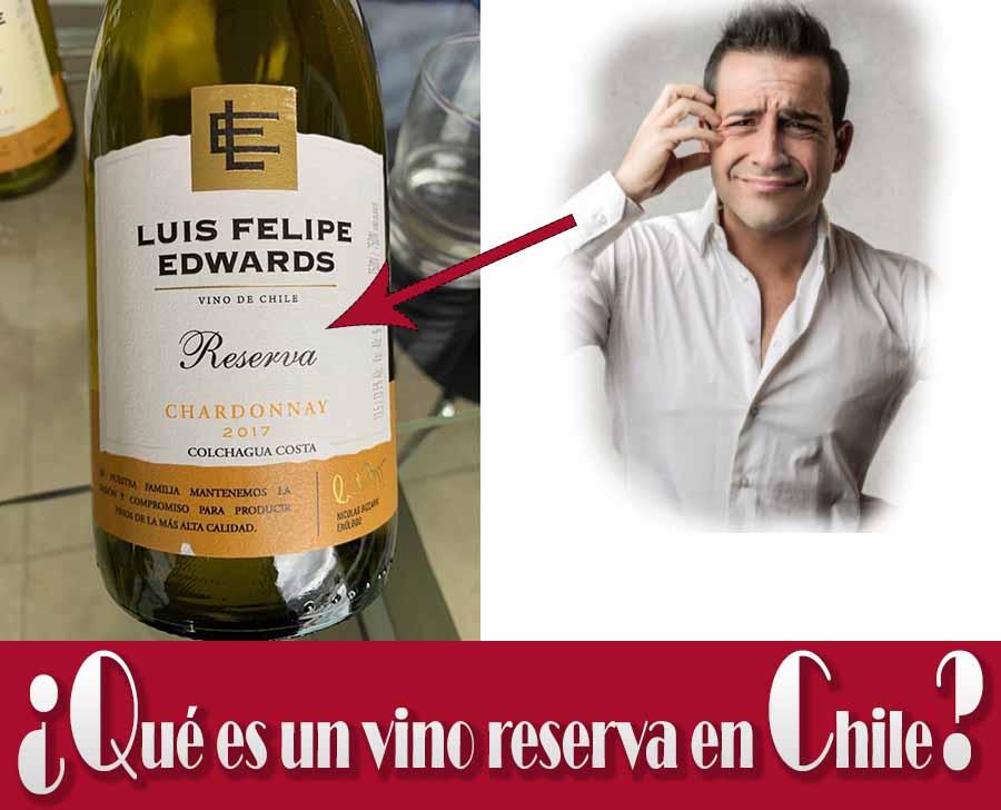 ¿Qué es un vino reserva en Chile?