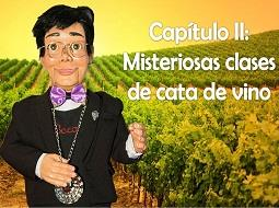 Capítulo II: Misteriosas clases de Cata del Vino