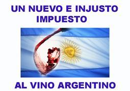 Un impuesto al vino generaría un daño irreversible en el sector vitivinícola argentino